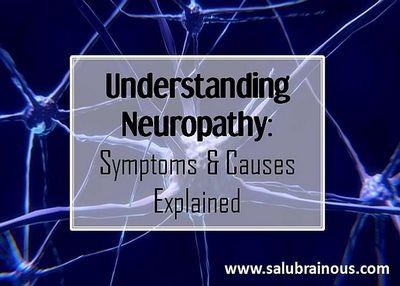 Understanding the Neuropathy Symptoms